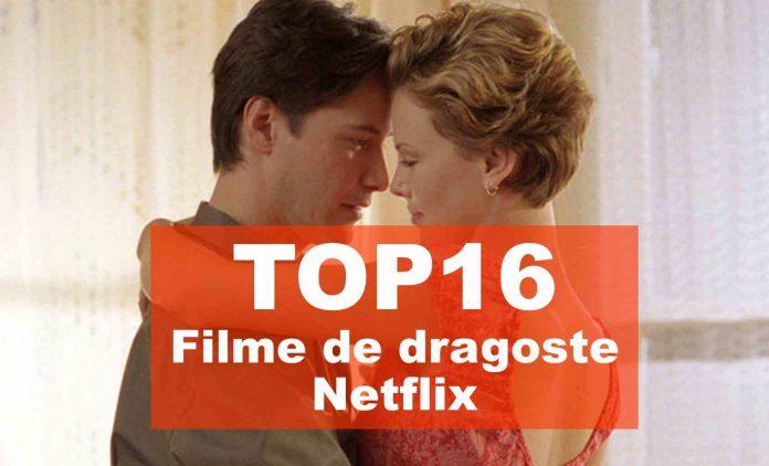 top filme de dragoste netflix