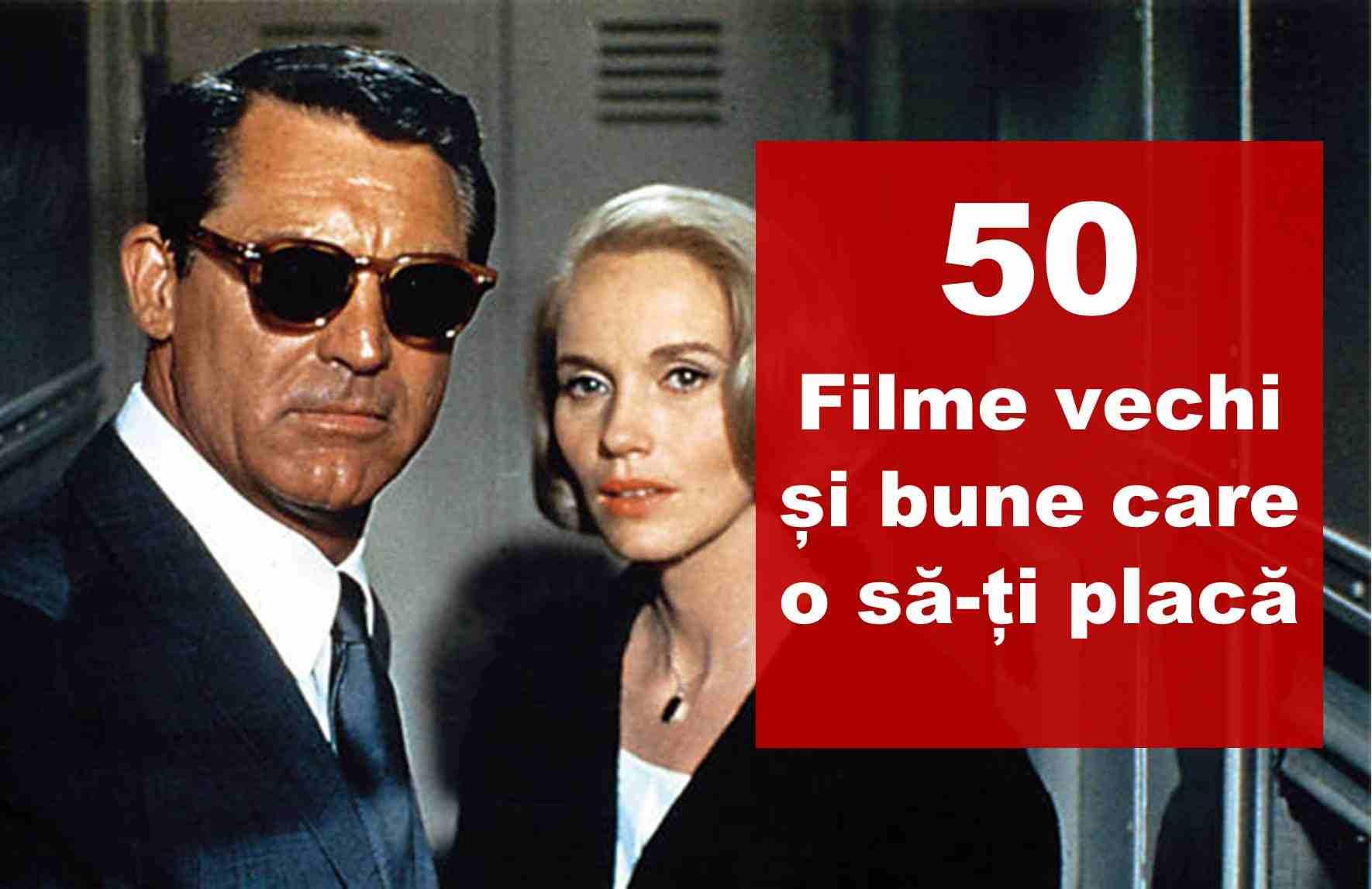 Filme Vechi Bune