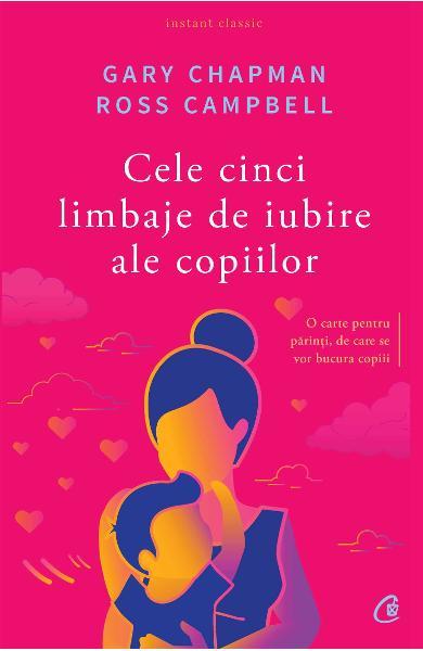 cele cinci limbaje de iubire ale copiilor carte psihologia copiilor