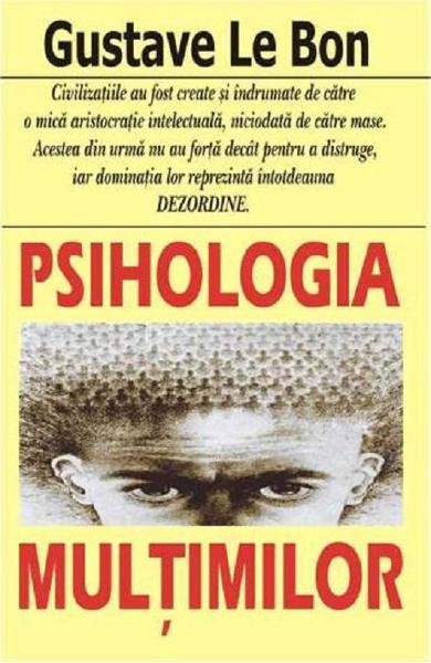 gustave le bon psihologia multimilor