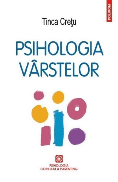 psihologia varstelor tinca cretu carte de psihologie