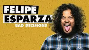 Felipe Esparza bad decisions standup netflix