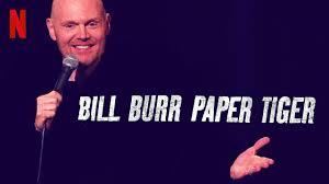 bill burr paper tiger standup netflix