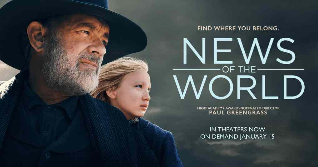 news of the world filme netflix noi 2021