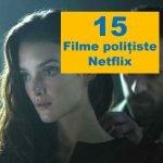 top filme polițiste netflix